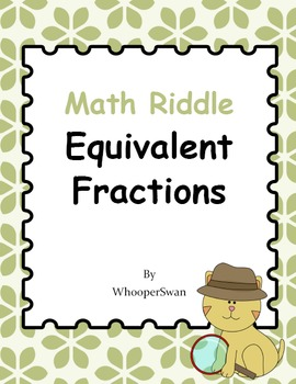 Math Riddle: Equivalent Fractions