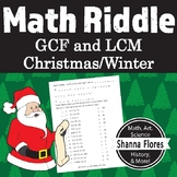 CHRISTMAS - Math Riddle - Finding the GCF and LCM - Fun Math