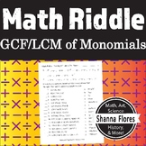 Math Riddle - Finding the GCF and LCM of Monomials - Fun Math