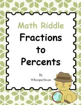 Math Riddle: Fractions To Percents