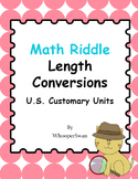 Math Riddle: Length Conversions - U.S. Customary Units