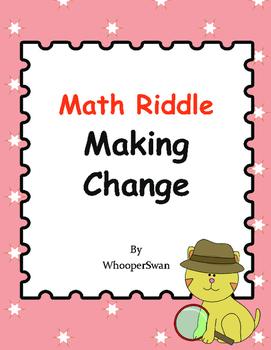 Math Riddle: Making Change