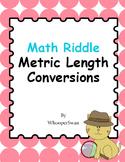 Math Riddle: Metric Length Conversions