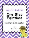 Math Riddle: One Step Equations - Addition & Subtraction