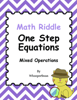 Math Riddle: One Step Equations - Mixed Operations