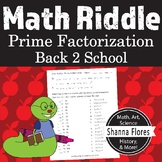 Math Riddle - Prime Factorization - Back to School - Fun M