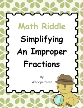 Math Riddle: Simplifying An Improper Fractions