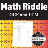 Math Riddle - Finding the GCF and LCM - Fun Math