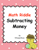 Math Riddle: Subtracting Money