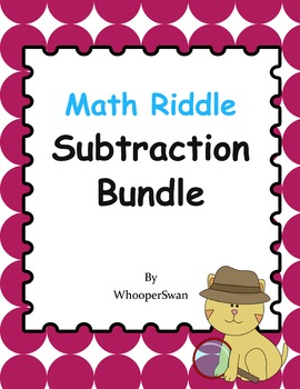 Math Riddle Subtraction Bundle