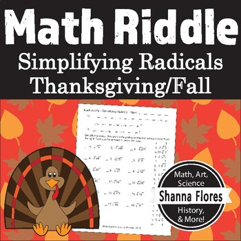 Math Riddle - Thanksgiving - Simplifying Radicals - Fun Math