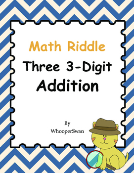 Math Riddle: Three 3-Digit Addition