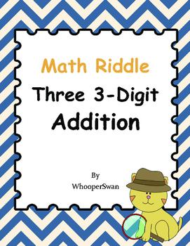 Math Riddle: Three 3-Digit Addition