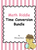 Math Riddle Time Conversion Bundle