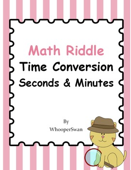 Math Riddle: Time Conversion - Seconds & Minutes