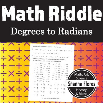 Math Riddle - Trigonometry - Degrees to Radians