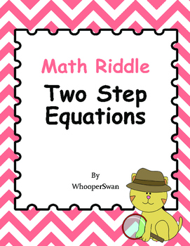 Math Riddle: Two Step Equations