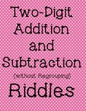 Math Riddles- Addition and Subtraction