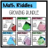Math Riddles GROWING BUNDLE! Grades 4-6