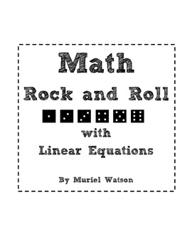 Math Rock N' Roll: Writing and Graphing Linear Equations