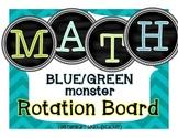 Math Rotation Board {Blue/Green Monsters}
