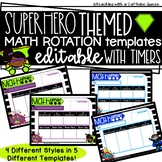 Math Rotation Boards in Superhero Theme Editable with Timers!