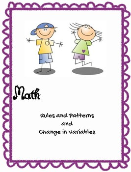Math Rules, Patterns, and Change in Variables Review