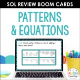Math SOL Review Digital Task Cards - Patterns and Equations (SOL 4.15, 4.16)