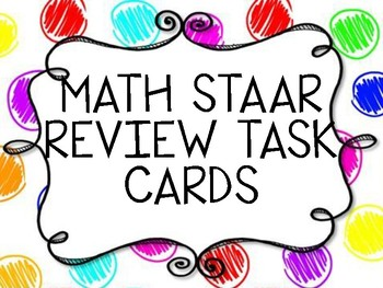 Math STAAR Review 7th Grade TASK CARDS- TEKS
