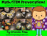 Math/STEM Provocations: 6 Back to School Hands On Activities