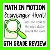 Math Scavenger Hunt - 5th Grade Review - End of the Year Test Prep