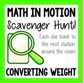Math Scavenger Hunt - Converting Weight
