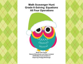 Math Scavenger Hunt Grade 6- Equations - 4 Operations-Winter Owls