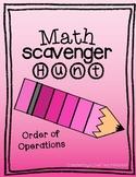 Math Scavenger Hunt: Order of Operations