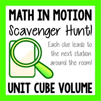 Math Scavenger Hunt - Volume with Unit Cubes