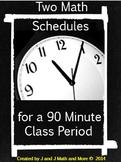 Math Schedule for a 90 Minute Class Period