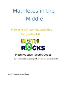Math Secret Code Activity/ Exponents and Multiplication with tens.
