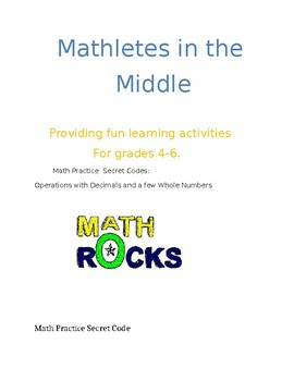 Math Secret Code Activity/ Operations with Decimals and a few Whole Numbers