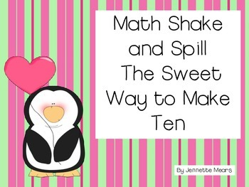 Math Shake and Spill The Sweet Way to Ten