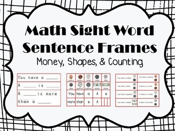 Math Sight Word Sentence Frames: Money, Shapes, & Counting