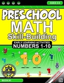 Math: Skill-Building - #1-10 Preschool Early Learning {NO