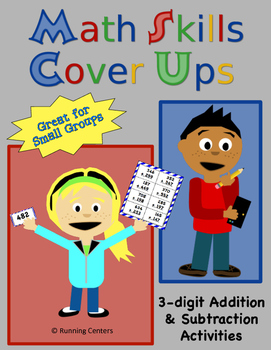 Math Skills Cover Ups - 3-digit Addition and Subtraction M