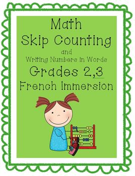 Math - Skip Counting and Writing Numbers in Words, Grades 2, 3 French Immersion