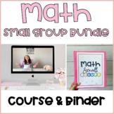 Math Small Groups Course & Math Small Group Binder Bundle