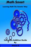 Math Smart - Addition Guide