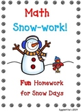Math Snow-work!  (FUN homework for snow days!) Common Core Aligned