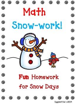 Math Snow-work!  (FUN homework for snow days!) Common Core