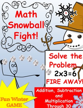 Math Winter Snowball Fight! Addition, Subtraction and Mult