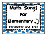 Math Songs!  Perimeter and Area