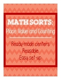 Math Sorts - Place Value and Counting (Reusable Self-Checking Centers)